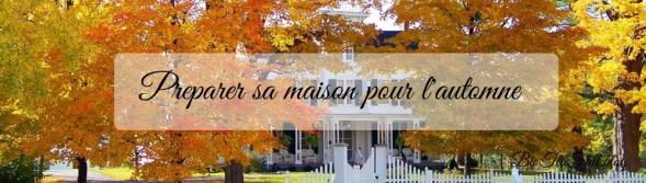 Preparer sa maison pour l'automne (1)